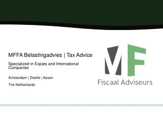 MFFA Belastingadvies | Tax Advice Specialized in  Expats and  International  Companies