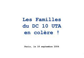 Les Familles  du DC 10 UTA  en colère !