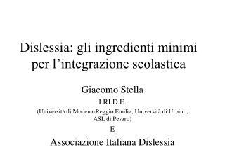 Dislessia: gli ingredienti minimi per l'integrazione scolastica