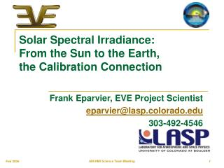 Solar Spectral Irradiance: From the Sun to the Earth, the Calibration Connection