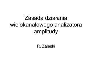 Zasada działania wielokanałowego analizatora amplitudy