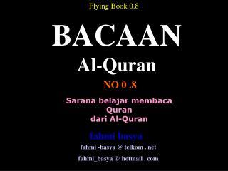 Sarana belajar membaca Quran dari Al-Quran