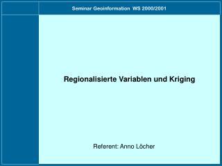 Seminar Geoinformation  WS 2000/2001