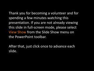 CBSi Volunteer Orientation  2009/2010