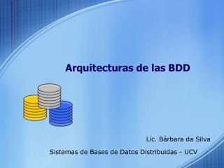 Arquitecturas de las BDD