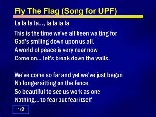 Fly The Flag (Song for UPF)