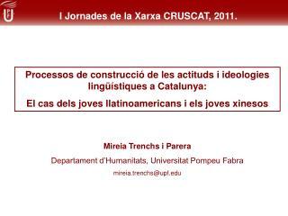 Processos de construcció de les actituds i ideologies lingüístiques a Catalunya: