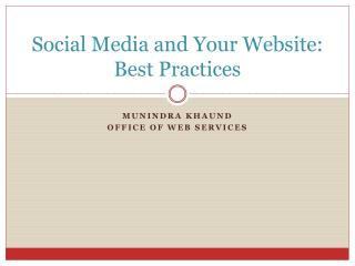 Social Media and Your Website: Best Practices