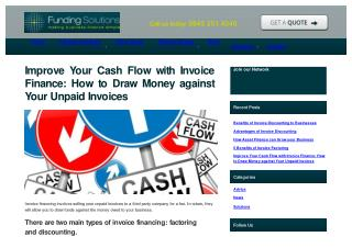 How to Draw Money against Your Unpaid Invoices?