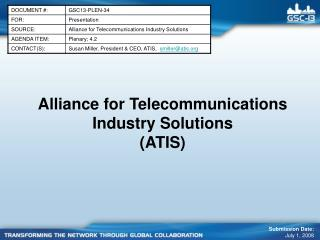Alliance for Telecommunications Industry Solutions ATIS