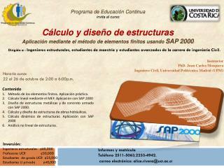 Programa de Educación Continua invita al curso Cálculo y diseño de estructuras