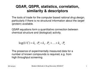 QSAR, QSPR, statistics, correlation, similarity & descriptors
