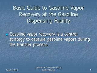 Basic Guide to Gasoline Vapor Recovery at the Gasoline Dispensing Facility