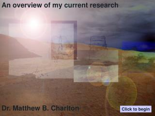 An overview of my current research