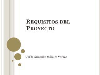 Requisitos del Proyecto