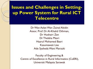 Issues and Challenges in Setting-up Power System for Rural ICT  Telecentre