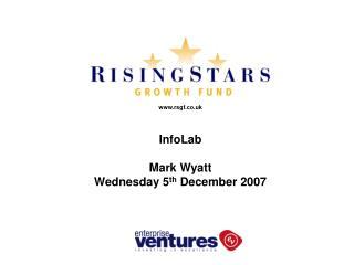 rsgf.co.uk InfoLab Mark Wyatt Wednesday 5 th  December 2007