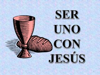 SER UNO CON JESÚS