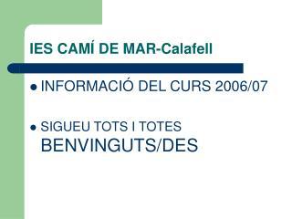 IES CAMÍ DE MAR-Calafell