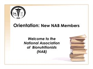 Orientation:  New NAB Members