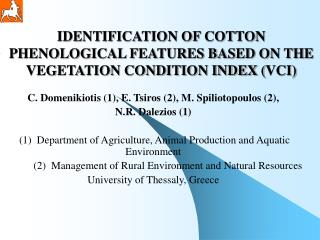 IDENTIFICATION OF COTTON PHENOLOGICAL FEATURES BASED ON THE VEGETATION CONDITION INDEX  ( VCI)