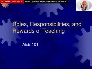 Roles, Responsibilities, and Rewards of Teaching