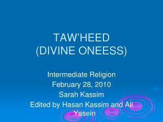 TAW'HEED (DIVINE ONEESS)