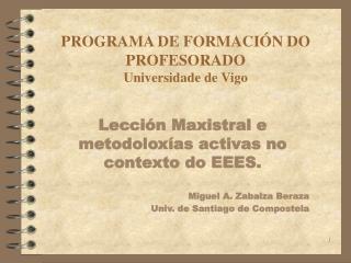 PROGRAMA DE FORMACIÓN DO PROFESORADO Universidade de Vigo