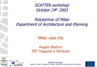 Milan case city Angelo Martino  TRT Trasporti e Territorio