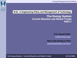 M.Sc. in Engineering Policy and Management of Technology