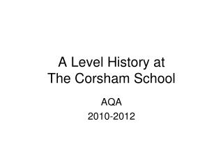 A Level History at  The Corsham School