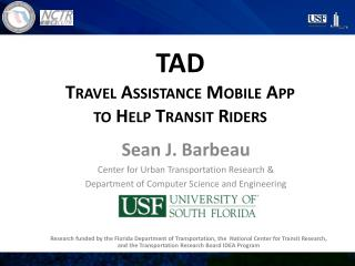 TAD Travel Assistance Mobile App to Help Transit Riders