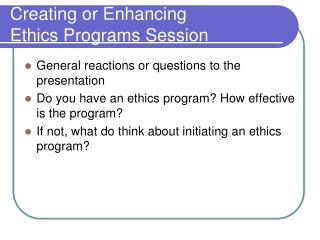Creating or Enhancing  Ethics Programs Session