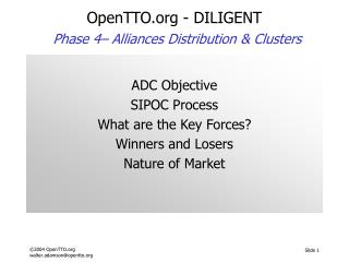 OpenTTO - DILIGENT Phase 4–  Alliances Distribution & Clusters