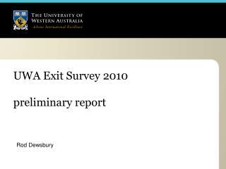 UWA Exit Survey 2010