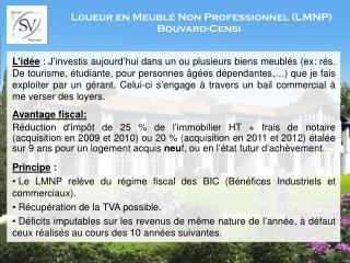Loueur en Meublé Non Professionnel (LMNP) Bouvard-Censi