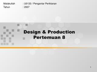 Design & Production Pertemuan 8