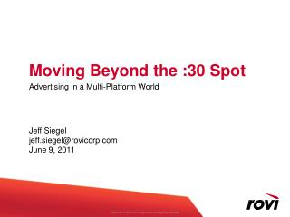 Moving Beyond the :30 Spot