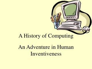 A History of Computing