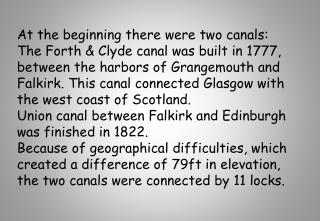 At the beginning there were two canals: