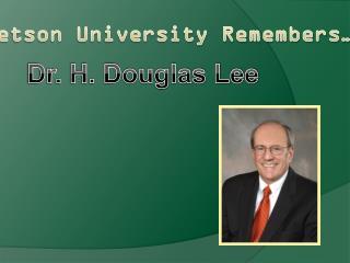 Stetson University Remembers…