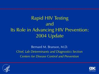 Rapid HIV Testing  and Its Role in Advancing HIV Prevention: 2004 Update