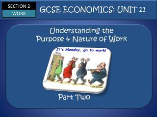 Understanding the  Purpose & Nature of Work