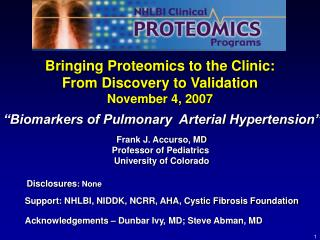 Bringing Proteomics to the Clinic: From Discovery to Validation   November 4, 2007