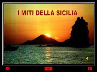 I MITI DELLA SICILIA