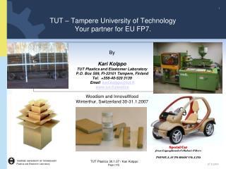 TUT � Tampere University of Technology Your partner for EU FP7.