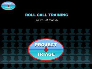 Roll Call Training