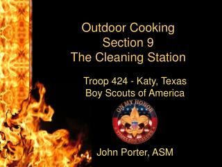 Outdoor Cooking Section 9 The Cleaning Station
