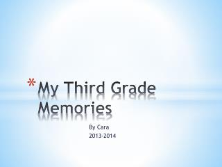 My Third Grade Memories