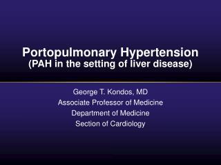 Portopulmonary Hypertension PAH in the setting of liver disease